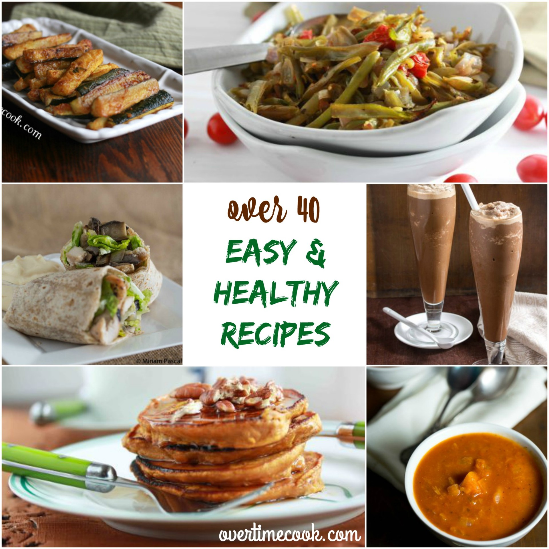 Simple And Nutritious: Over 40 Easy And Healthy Recipes