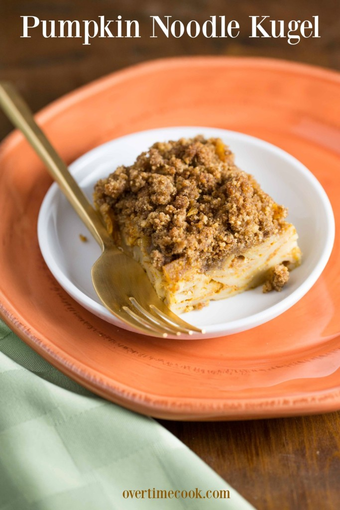 pumpkin noodle kugel on Overtime Cook