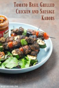 Tomato Basil Grilled Chicken and Sausage Kabobs