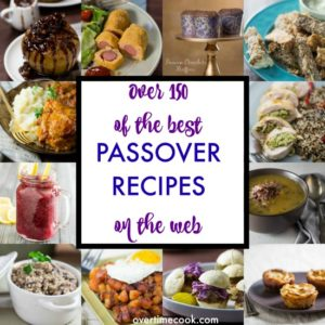 Over 150 of the Best Passover Recipes on the Web