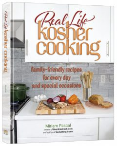 My New Cookbook – Introducing: Real Life Kosher Cooking